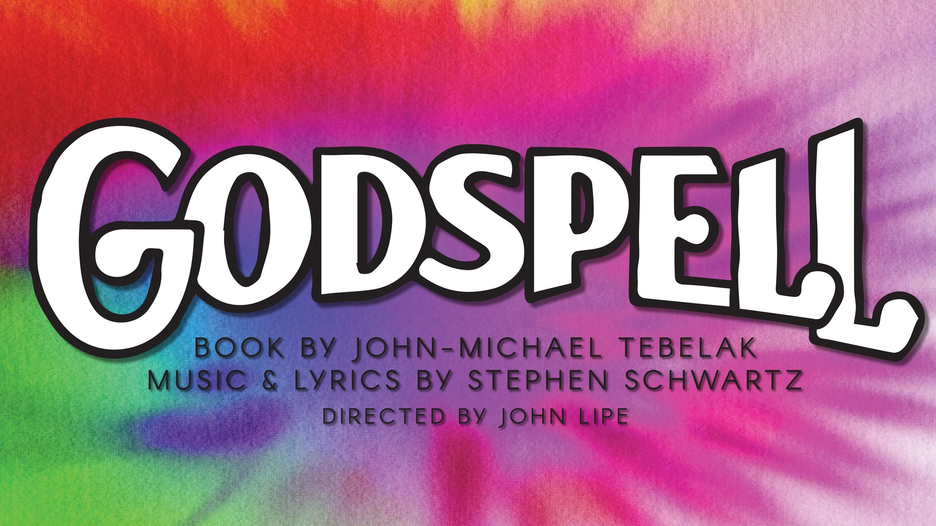 Godspell, by Stephen Schwartz and John-Michael Tebelak