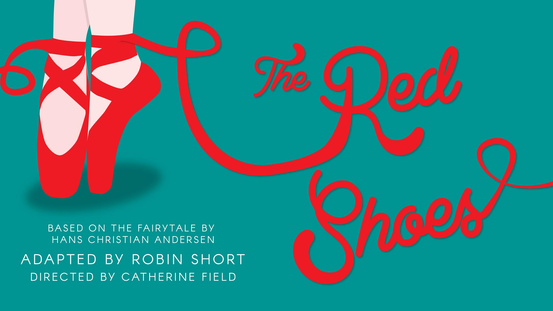 The Red Shoes adapted by Robin Short
